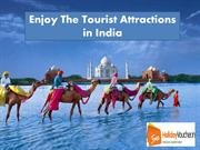 Enjoy the Tourist Attractions in India