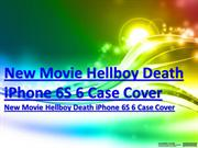 httpwwwsarahzphotocom New Movie Hellboy Death IPhone 6S 6 Case Cover