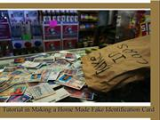 Tutorial in Making a Home Made Fake Identification Card