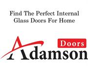 Find The Perfect Internal Glass Doors For Home