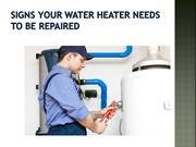 Signs Your Water Heater Needs to Be Repaired