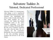 Salvatore Taddeo Jr. - Talented, Dedicated Professional