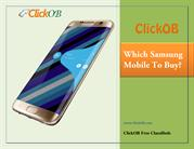 Which Samsung Mobile Phone You Should Buy