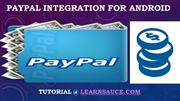 Paypal Integration Tutorial for Android Apps
