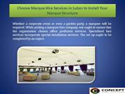 Choose Marque Hire Services in Luton to Install Your Marque Structure