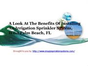 A Look At The Benefits Of Installing An Irrigation Sprinkler System, W