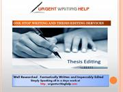 ONE STOP WRITING AND THESIS EDITING SERVICES
