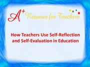 How Teachers Use Self-Reflection and Self-Evaluation in Education
