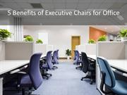The benefits of purchasing an executive chair