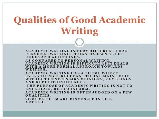 Academic Writing Qualities Of Good Academic Writing AuthorSTREAM