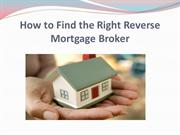 How to Find the Right Reverse Mortgage Broker