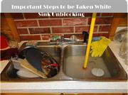 Important Steps to be Taken While Sink Unblocking