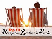 Top 10 Honeymoon Locations in Kerala