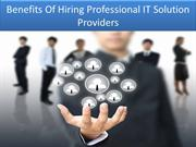 Benefits Of Hiring Professional IT Solution Providers