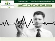 Know everything about how to start a Hedge Fund
