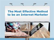 The most effective method to Be an Internet Marketer