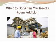 What to Do When You Need a Room Addition
