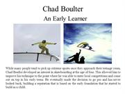 Chad Boulter - An Early Learner