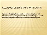 All about Ceiling Fans with Lights