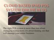 Cloud Based IPad POS System Online In US