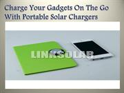 Charge Your Gadgets On The Go With Portable Solar Chargers