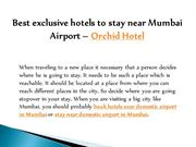 Best exclusive hotels to stay near Mumbai Airport – Orchid Hotel