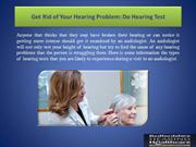 Get Rid of Your Hearing Problem Do Hearing Test