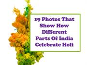How People Celebrate Holi Across India