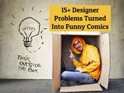 15+ Designer Problems Turned Into Funny Comics
