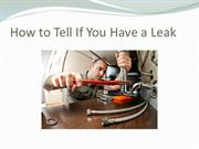 How to Tell If You Have a Leak
