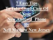 Simple Ways To Manage Your New Android  Phone | Neil Mathew new jersey