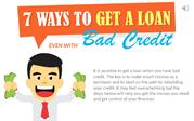 7 Method To Get A Loan Even With Bad Credit