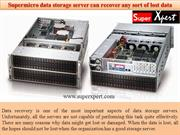 Supermicro data storage server can recover any sort of lost data