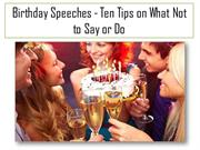 Birthday Speeches - Ten Tips on What Not to Say or Do