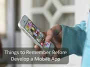 Things to Remember Before Develop a Mobile App
