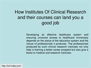 Institutes Of Clinical Research, Clinical Research Career