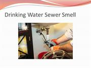 Drinking Water Sewer Smell
