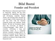 Bilal Basrai Founder and President