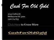 Gold Buyers Melbourne - Cash For Old Gold 1300 714 653