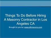 Things To Do Before Hiring A Masonry Contractor In Los Angeles CA
