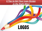 6 Tips to Get Your Logo Design in the Right Way!
