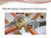 Why Re-Piping is Important in Old Houses