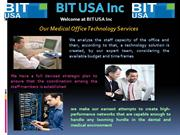 Medical Office Technologies Services Provide by BIT USA Inc in Florida
