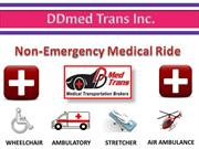 Non-Emergency Medical RideBest Non emergency medical ride- DDmed Trans