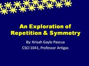 Exploration of Symmetry and Repetition