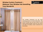 Choose the best window curtains treatment for home