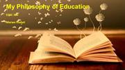 Philosophy of Education Presentation