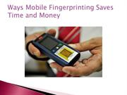 Ways Mobile Fingerprinting Saves Time and Money
