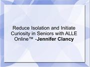 Reduce Isolation and Initiate Curiosity in Seniors with ALLE Online™