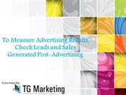 To Measure Advertising Results, Check Leads and Sales Generated Post-A